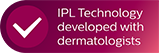 IPL Technology developed with dermatologists